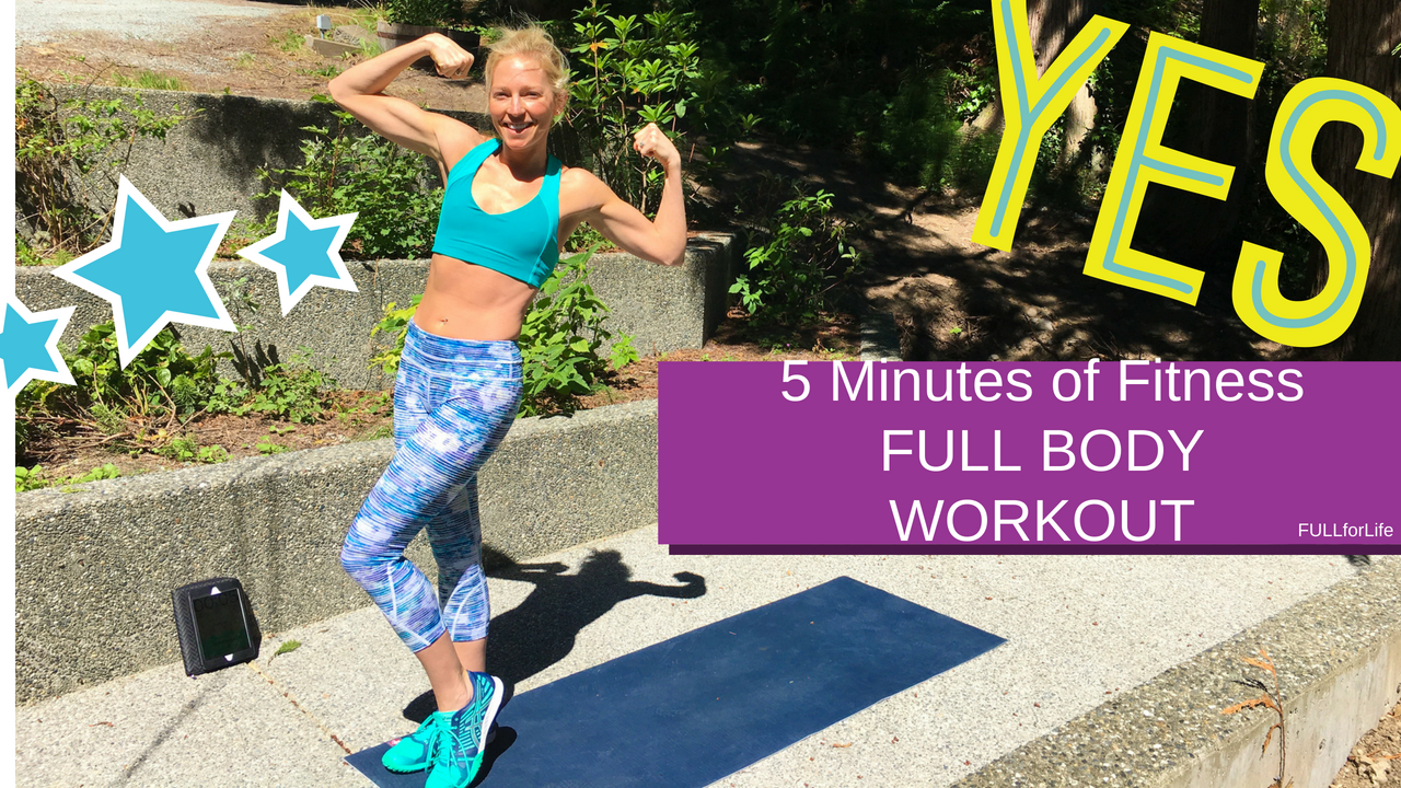 5-Minutes of Fitness || Full Body Workout Video