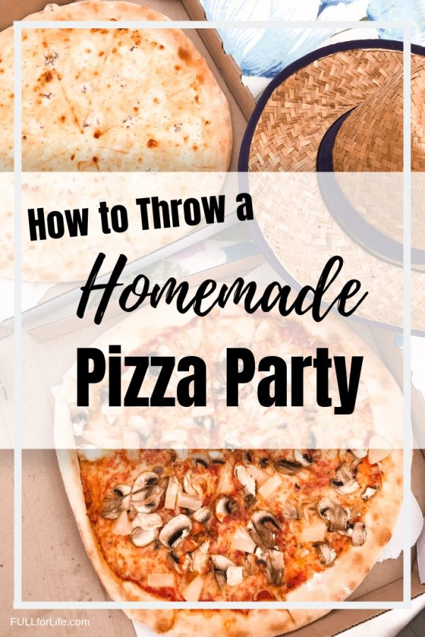 How to Throw a Homemade Pizza Party